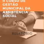 II Curso Gestão Municipal da Assistência Social