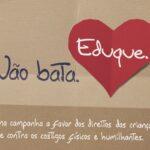 Campanha 26 de junho - Dia Nacional pela Educação sem Violência