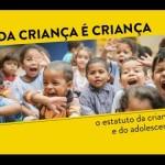 """Documentário """" Toda Criança é Criança"""" O Estatuto da Criança e do Adolescente"""